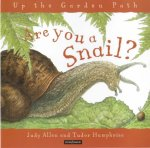 are you a snail