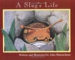 slug's life